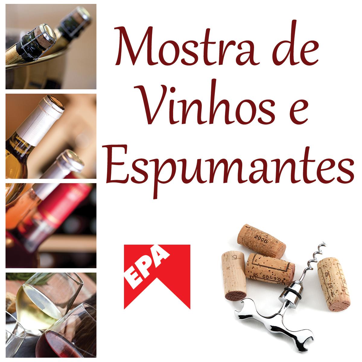 Em novembro e dezembro teve mostra de vinhos e espumantes no Epa